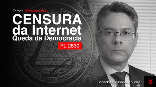 PL 2630 Censura da Internet e Queda da Democracia – Pugnācŭlum
